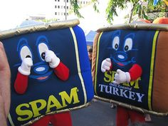 SPAM Jam Hawaii... YES, this is a real festival.  Hawaiians love their SPAM!
