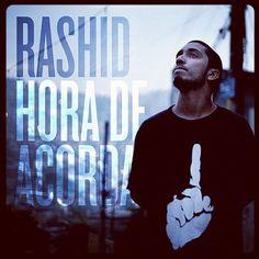 Rashid - Hora de Acordar