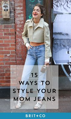 Bookmark this to get style tips on rocking those mom jeans in your closet.