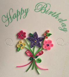 Birthday Card / Paper Quilled Birthday Card / Quilled Flowers