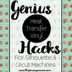 Heat Transfer Vinyl tips and tricks for SIlhouette CAMEO, Cricut, and other cutting machines