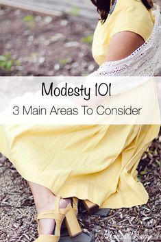 """Modesty 101 - 3 Main Areas To Consider First, """"Why modesty?"""" You have no idea what a loaded question that can be!"""