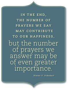 We hope you'll look for a way to be an answer to someone's prayers today.