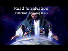 Road To Salvation - Pillar 1: Knowing Jesus