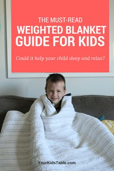 The Must-Read Weighted Blanket Guide for Kids  Calm 39686dc63