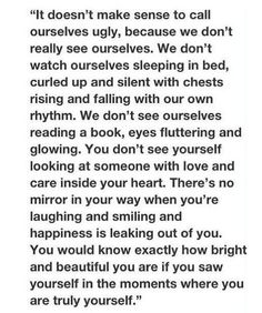 """""""It doesn't make sense to call ourselves ugly"""""""