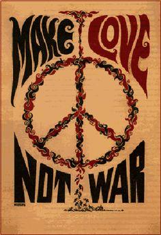 1967 Make Love Not War - vintage Art Poster Sixties peace sign, flower power Hippie Style, Hippie Love, Hippie Things, Hippie Peace, Hippie Chick, Mundo Hippie, Estilo Hippie, Woodstock, Esprit Hippie