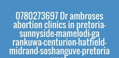 Check out my new PixTeller design! :: 0780273697 dr ambroses abortion clinics in pretoria-sunnyside-. Pretoria, Ultrasound, Quote Posters, Pills, Clinic, Words, Check, Quotes, Design