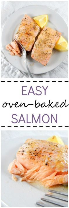 A recipe for super easy baked salmon. Anyone can make this - college students, new cooks, and busy professionals. It's a perfect, tasty, and quick dinner.