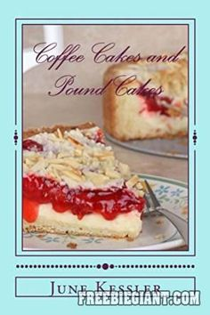 Free Coffee Cakes and Pound Cakes Ebook - http://freebiegiant.com/free-coffee-cakes-and-pound-cakes-ebook/