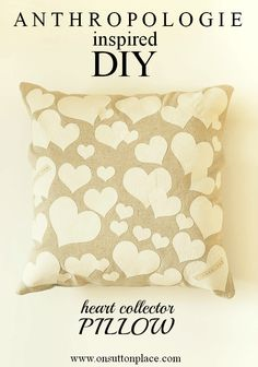 This DIY Anthropologie Inspired Heart Collector Pillow is easy and NO SEW! Full tutorial included.