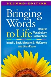 """INSTRUCTION Bringing Words to Life is an informative resource for teachers to use to help inform their teaching practice. Bringing Words to Life provides teachers with criteria for selecting age appropriate words to introduce to students, along with a variety of activities in regard to those selected words. This book also informs teachers about creating """"rich verbal environments"""" for students to continuously expand their vocabulary and word study in a natural informative way."""