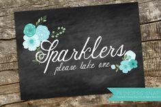 Sparklers Please Take One Wedding Sign Printable  Teal Floral