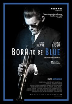 """Official Selection LPFF 2016 - """"Born to be Blue"""" at the Palace Theatre on Friday, June 10th at 7:00pm.  Tickets $10 (cash) at the boxoffice.  With a post-screening discussion led by Tom Hanrahan, AFS"""