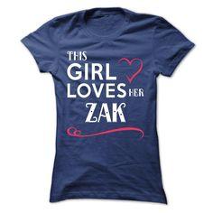 This girl loves her ZAK - T-Shirt, Hoodie, Sweatshirt