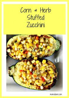 Corn and Herb Stuffed Zucchini Pinterest