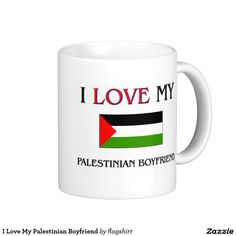 I Love My Palestinian Boyfriend Classic White Coffee Mug