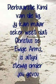 Afrikaans Quotes, My Father, Positive Thoughts, The Creator, Prayers, Inspirational Quotes, Positivity, Organize, Boards