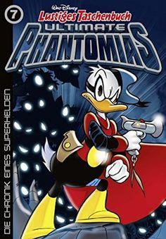 Lustiges+Taschenbuch+Ultimate+Phantomias+07:+Die+Chronik+eines+Superhelden