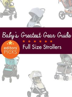Our top-rated picks for full-sized strollers are data driven--backed by thousands of reviews by parents like you, with an added layer of testing from our editors.