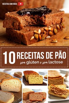 10 Receitas de Pão Sem Glúten e Sem Lactose. É fácil de preparar, perfeito pra reeducação alimentar e o sabor é delicioso!