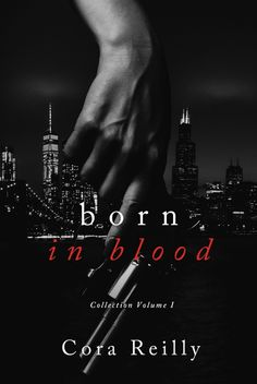Mafia, Bound By Honor, Cora Reilly, Book Cover Design, Romance Books, Book Format, Book 1, Blood, Author