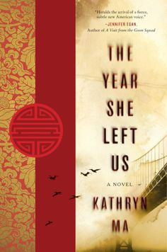 The Year She Left Us - Kathryn Ma - E-book