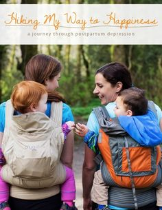 Postpartum Depression Stories: Hiking to Happy — Green Child Magazine Natural Parenting, Gentle Parenting, Parenting Advice, Postpartum Recovery, Postpartum Depression, No Cry Sleep Training, Baby Workout, Lactation Consultant, Prenatal Yoga