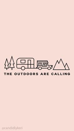 The Outdoors is calling Cute pink quote mountains, trees, camper 2016 wallpaper you can download for free on the blog! For any device; mobile, desktop, iphone, android!