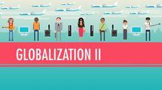Globalization II - Good or Bad?: World History #42