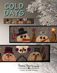 Cold days, a wool table runner was first published in the Primitive Quilts and Projects Magazine, first edition.the magazine is now out of print and this table runner is now being offered as a pattern. Cold Days is wool and measures 6 14 x 35 inches Primitive Quilts, Primitive Folk Art, Primitive Crafts, Primitive Christmas, Christmas Crafts, Xmas, Christmas Ideas, Primitive Stitchery, Primitive Snowmen
