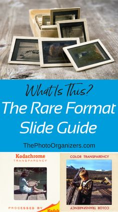 Identify unusual slides with the Rare Format Slide Guide | ThePhoto Organizers http://bit.ly/2tE37Et
