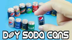 DIY | Miniature Cola - Soda Realistic - Pop Cans - Easy crafts for dolls