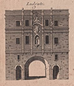 Ludgate - The City Gates as they appeared before they were torn down - reproduced in Harrison's History of London - 1775 Old London, London City, London Drawing, Old Gates, London History, Brick Lane, Tear Down, London Photos, Archaeology