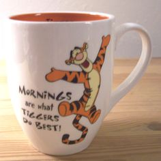 Disney Winnie The Pooh TIGGER Coffee Cup Mug Mornings Are What Tiggers Do BEST!