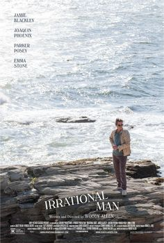 Irrational Man directed by Woody Allen starring Joaquin Phoenix, Emma Stone,..