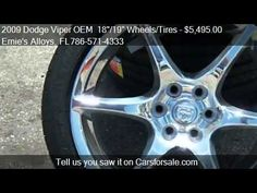 "2009 Dodge Viper OEM 18""/19"" Wheels/Tires NEW - for sale in Miami Fl 33054 http://www.oemcarwheels.com/inventory.aspx"