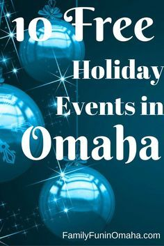 10 Free Holiday Events in Omaha