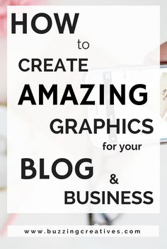 We all know that visual communication has become more and more important  over the last decade or so.  The growth of Instagram, Pinterest and Tumblr  is a clear indication of this.  Thus for good graphics become vital to the  success of your blog and business.    A catchy headline and a ey