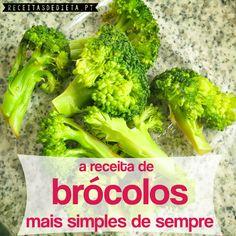 A Receita de Brócolos Mais Simples de Sempre #receita #light #dieta #regime #emagrecer
