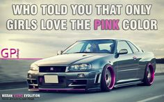 """""""Who told you that only GIRLS love PINK COLOR"""" Gorgeous !!! #GTR #Skyline #R34 #Nissan #Grey #Pink"""