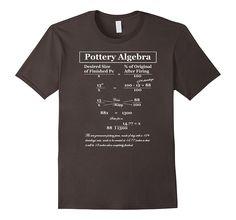 Pottery Algebra For Clay Shrinkage Tee Shirt: Clothing on Amazon.com