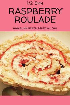 Slimming World Recipe for Raspberry Roulade. Low Syn at only a half syn per slice. Recipes slimming world Slimming World Syn Raspberry Roulade — Slimming Survival Slimming World Desserts Puddings, Slimming World Deserts, Slimming World Dinners, Slimming World Recipes Syn Free, Slimming World Diet, Slimming Eats, Actifry Recipes Slimming World, Slimming World Burgers, Syn Free Desserts