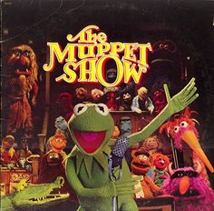 The Muppet Show album, 1977...of course I didn't start watching it until the early 80's!