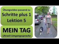 Deutsch lernen A1: Schritte plus 1 Lektion 5 * Sonjas Tag * umgangssprachliche Uhrzeit - YouTube