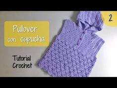 Como tejer un  sueter con capucha para niña (2/3) - YouTube