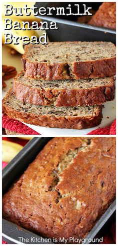 Buttermilk Banana Bread Buttermilk Banana Bread ~ Loaded with rich banana flavor, this is our family's go-to banana bread Buttermilk Banana Bread, Super Moist Banana Bread, Sour Cream Banana Bread, Cinnamon Banana Bread, Buttermilk Recipes, Make Banana Bread, Easy Bread Recipes, Banana Bread Recipes, Dessert Recipe With Buttermilk