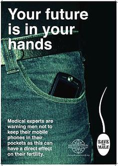 "AWARENESS CAMPAIGN: Save the Males! Keep cellS out of pockets by EHT http://blogs.webmd.com/health-ehome/2011/02/save-the-males-keep-your-cell-phone-out-of-your-pocket.html ""If you take two samples of sperm from the same man, and expose one to cell phone microwave radiation, the cell phone exposed sperm die three times faster and have many more markers of damage. A number of studies show that men that keep a phone in their pocket for over four hours per day have half the sperm count of…"