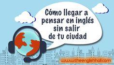 Pensar en inglés sin salir de tu ciudad