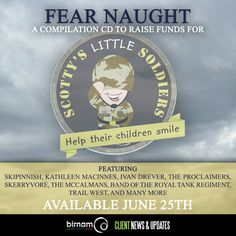 Fear Naughty charity CD to launch on Armed Force Day, raising funds for Scotty's Little Soldiers. The CD features tracks from SKERRYVORE OFFICIAL, Skipinnish, The Proclaimers, Kathleen MacInnes, Trail West, and many more. https://www.armedforcesday.org.uk/event/armed-forces-day-blue-flash-challenge/